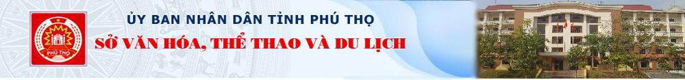 Sở Văn hoá, Thể thao và Du lịch tỉnh Phú Thọ